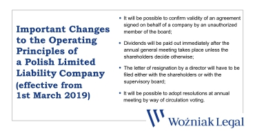 Important Changes to the Operating Principles of a Polish Limited Liability Company and Joint Stock Company (effective from 1st March 2019) - Woźniak Legal